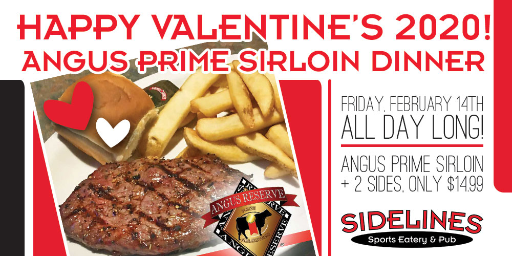 Valentine's Day Angus Prime Sirloin Dinner